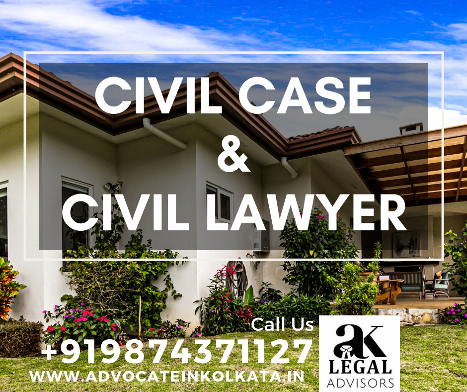 Civil Case & Civil Lawyer in Kolkata